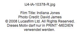 Fotocredit zum Pressematerial für Indiana Jones 4